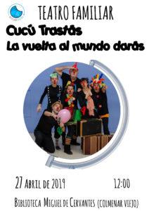 CUCÚ TRASTRÁS La vuelta al mundo darás @ Biblioteca Miguel de Cervantes ( Colmenar Viejo)